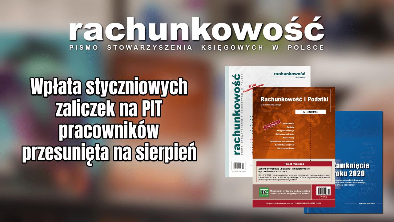 Krzysztof Hałub - Wpłata styczniowych zaliczek na PIT pracowników przesunięta na sierpień